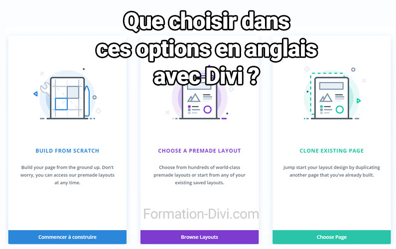 Divi : use existing content, build from scratch, traduction