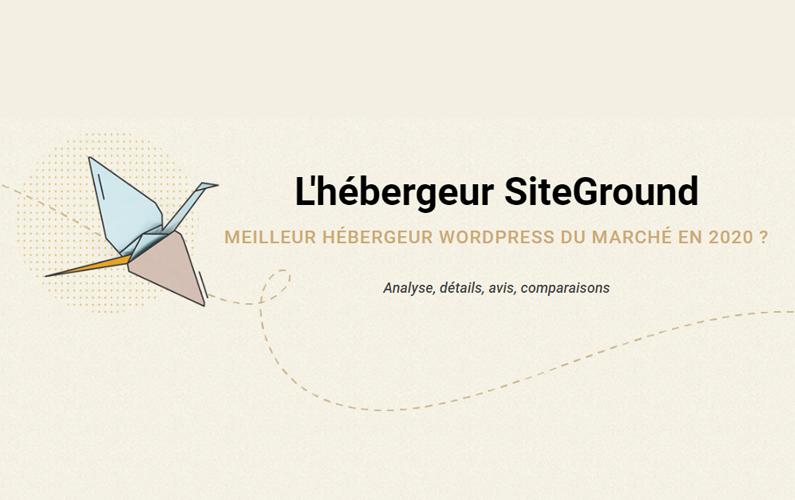 Mon avis sur SiteGround, l'hébergeur WordPress